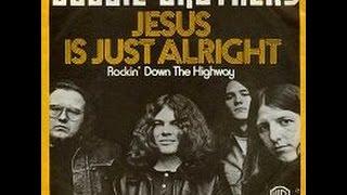 Doobie Brothers - Jesus Is Just Alright (HD)