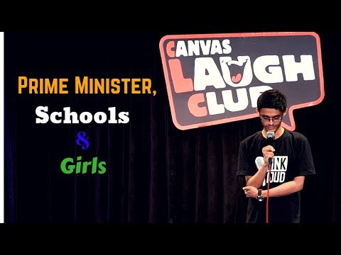 Prime Minister, Schools & Girls | Stand-Up Comedy by Mohd Suhel