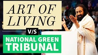 NGT vs Art of Living Who is right
