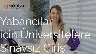 Yabancılara Türkiye'de Üniversite | Sınavsız Giriş