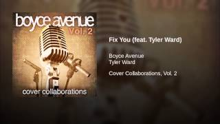 Fix You (feat. Tyler Ward)