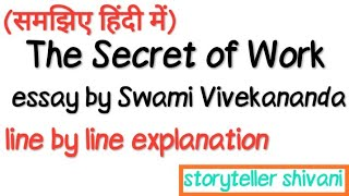 The Secret of Work by Swami Vivekanand in hindi || line by line explanation ||