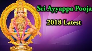 Sri Ayyappa Pooja   2018 Latest Songs
