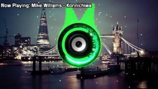 Mike Williams - Konnichiwa (Bass Boosted)