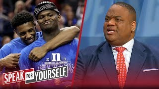 Jason Whitlock: It's hypocritical to hop on Duke bandwagon only for Zion | CBB | SPEAK FOR YOURSELF