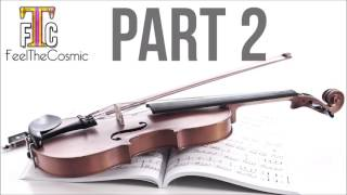 The Most Relaxing Classical Music in the Universe Part 2