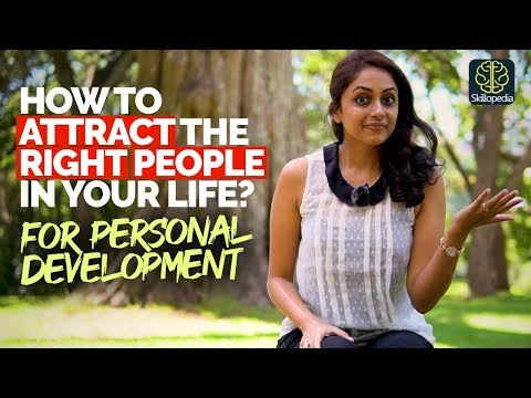How To Attract The Right People For Personal Development | Soft ...