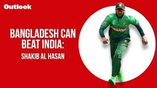 Bangladesh can beat India: Shakib Al Hasan