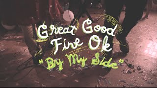 Great Good Fine Ok - By My Side (Welcome Campers)