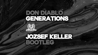 Don Diablo - Generations (Jozsef Keller Bootleg) FREE DOWNLOAD!