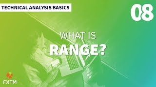 What is Range in Trading?