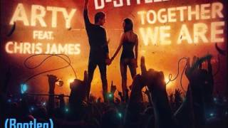 Arty Ft Chris James - Together We Are (Hardstyle Bootleg) (HQ)