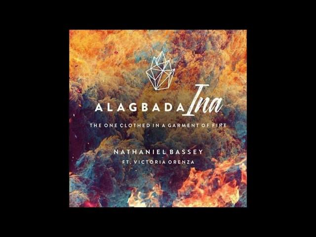 Alagbada Ina - Nathaniel Bassey
