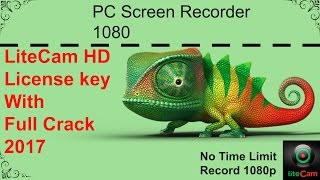 liteCam HD License Key Full Crack 2017