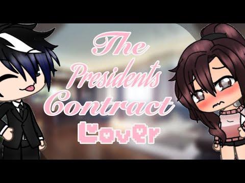 The Presidents contract Lover    GLMM    Gacha Life mini movie   