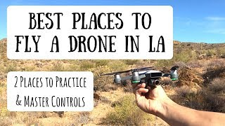 Where to fly your drone in los angeles