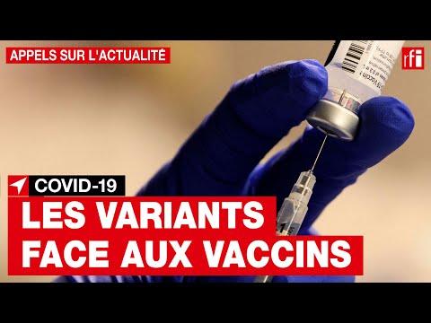 Les nouvelles mutations du Covid-19 diminuent-elles l'efficacité des vaccins ? Les nouvelles mutations du Covid-19 diminuent-elles l'efficacité des vaccins ?