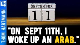 'On September 11th, I woke up an Arab.' Race, War & Bigotry In America (w/ Dean Obeidallah)