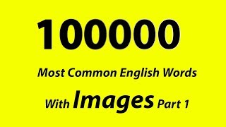 100000 Most Common English Words With Images Part 1