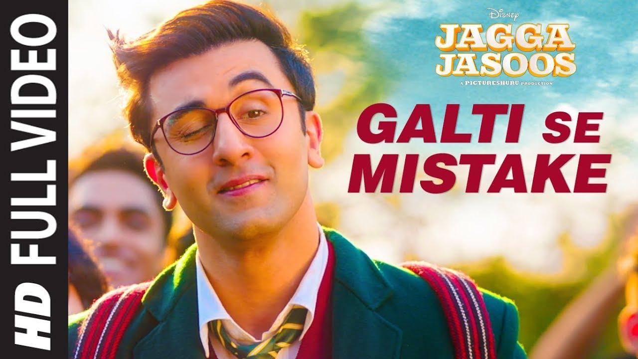Galti Se Mistake Lyrics | Jagga Jasoos | Arijit singh & Amit mishra