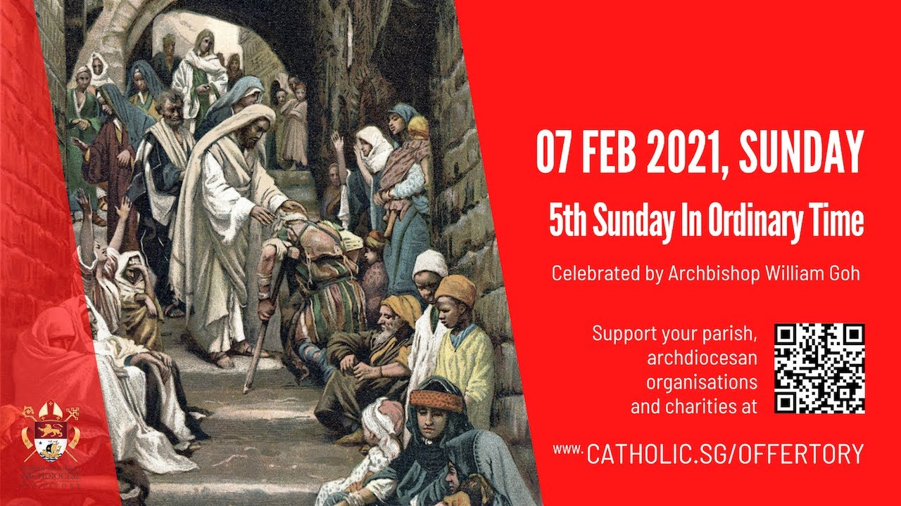 Catholic Sunday Mass Today Live Online 5th February 2021 Archdiocese of Singapore