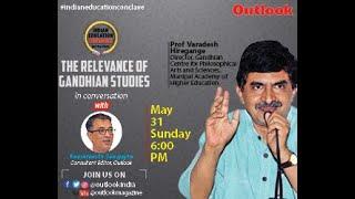 Indian Education Outlook Episode-5: Relevance of Gandhian Studies