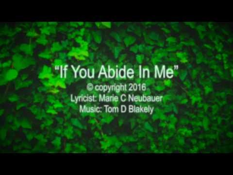 If You Abide In Me (New Gospel Song)