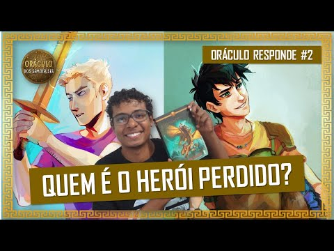 Quem é o Herói Perdido? | ORÁCULO RESPONDE #2