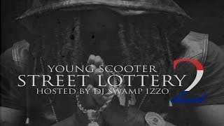 Young Scooter - Street Lottery (Street Lottery 2)