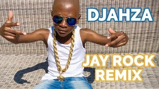 Djahza - Oui XXX Jay Rock - Win RMX