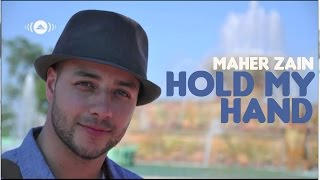 Maher Zain - Hold My Hand (Audio) (Lyrics)
