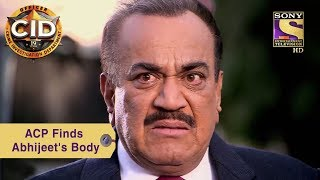 Your Favorite Character | ACP Pradyuman Finds Abhijeet's Body | CID