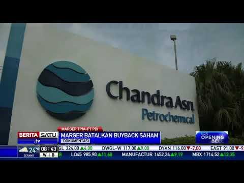 Marger Chandra Asri Petrochemical dengan Petrokimia Butadiene Indonesia