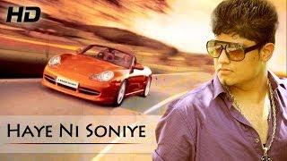 Haye Ni Soniye Song With Lyrics | Singer & Music - Shivam