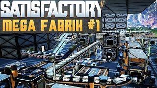SATISFACTORY MEGA FABRIK #1 Satisfactory Deutsch German Gameplay #11