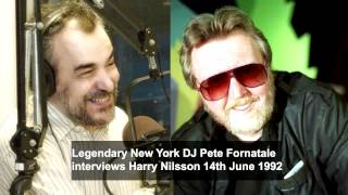 HARRY NILSSON Interviewed by DJ Pete Fornatale in 1992 (Condensed Version)