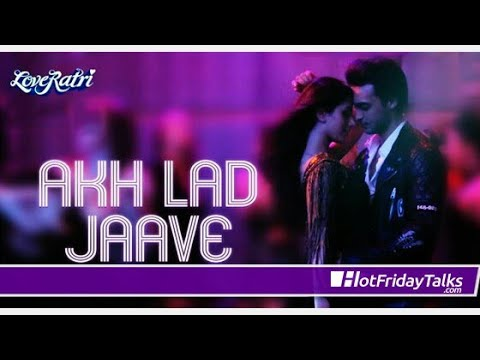 Akh Lad Jaave  Sari Raat Neend Na Aave safari raat full HD video song Bollywood full HD videos