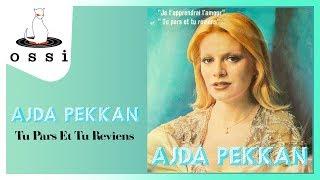 Ajda Pekkan / Tu Pars Et Tu Reviens