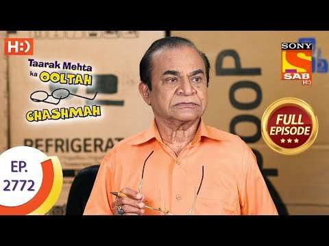 Taarak Mehta Ka Ooltah Chashmah - Ep 2772 - Full Episode - 11th July, 2019
