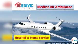 Medical Emergency Air and Train Ambulance in Kolkata by Medivic