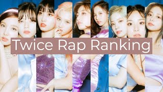 Twice Rap Ranking [With Reasoning]