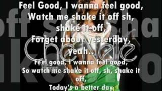 Feel good - Che'Nelle lyrics