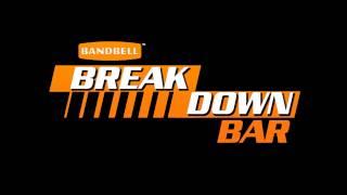 BandBell - Break Down Bar