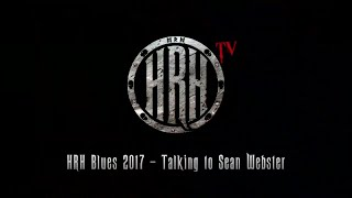 HRH TV – Sean Webster Interview @ HRH Blues III