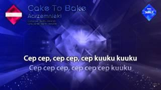 "Aarzemnieki - ""Cake To Bake"" (Latvia) - [Karaoke version]"