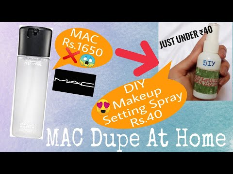 ₹40 Dupe of MAC | Makeup Setting Spray at Home✓️