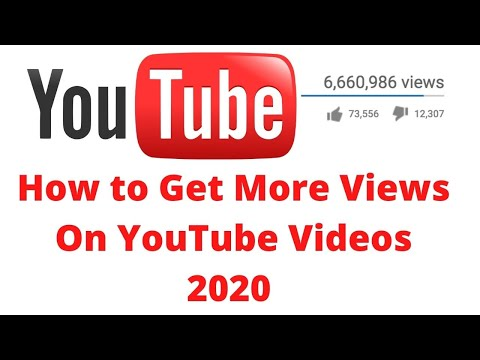 How to Get More Views On YouTube Videos 2020