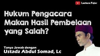 Gambar cover Hukum Pengacara Makan Hasil Pembelaan yang Salah - Ustadz Abdul Somad, Lc