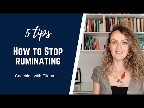 5 tips on how to stop ruminating