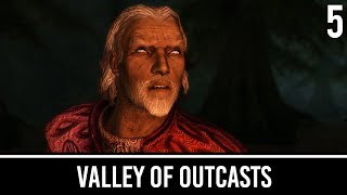 Skyrim Mods: Valley of Outcasts - Part 5